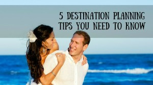 5 Destination Planning Tips You Need to Know